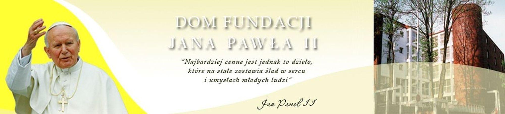 Dom Fundacji Jana Pawła II